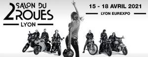 Salon du 2 roues 2021- Lyon Eurexpo @ EUREXPO LYON